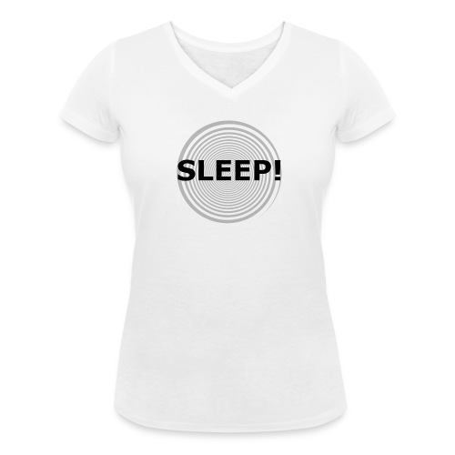 W Sleep V Neck - Women's Organic V-Neck T-Shirt by Stanley & Stella