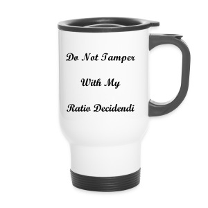 DO NOT TAMPER WITH MY RATIO - Travel Mug