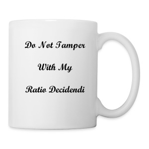 DO NOT TAMPER WITH MY RATIO - Mug