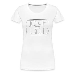 Dream Lucid - Frauen Premium T-Shirt