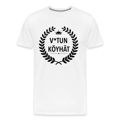 Vitun köyhät! - Miesten premium t-paita
