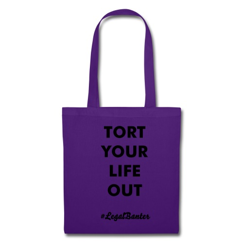 TORT YOUR LIFE OUT - Tote Bag