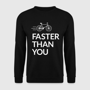 Faster than you Hoodies & Sweatshirts - Men's Sweatshirt