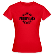 T-Shirts ~ Women's T-Shirt ~ made in the Philippines