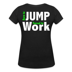 Born to jump - T-shirt col V Femme