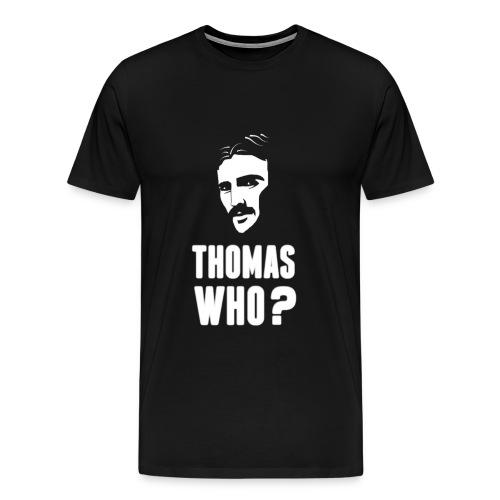 Tesla - Thomas Who ? - T-shirt Premium Homme