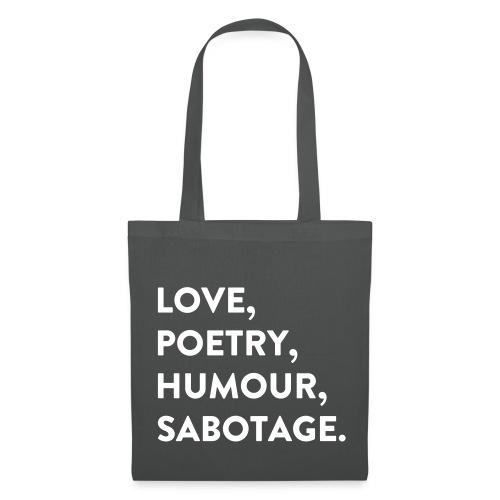 Love, Poetry, Humour, Sabotage - Stoffbeutel