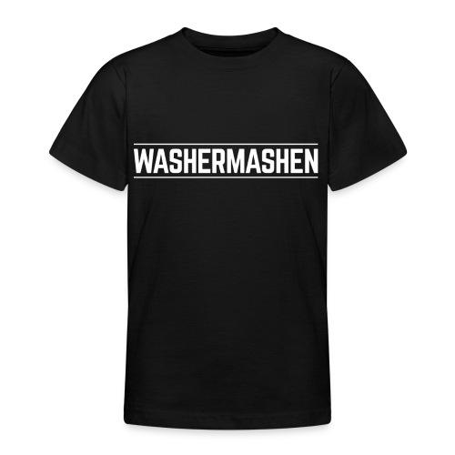 Teen WASHERMASHEN Tee - Teenage T-shirt
