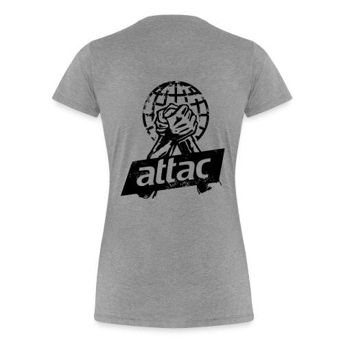 Jetzt erst recht mit Attac_Faust_Motiv  Ladies-Cut - Frauen Premium T-Shirt