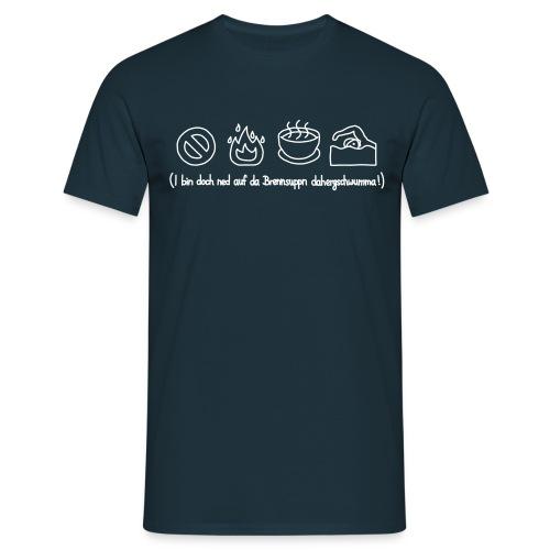 Brennsuppn Shirt - Männer T-Shirt