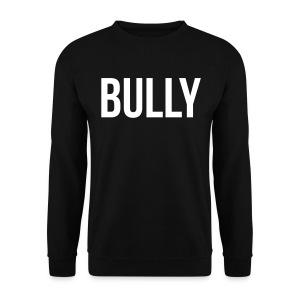 BULLY Sweater (Premium Russel Quality) - Men's Sweatshirt