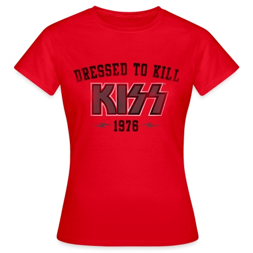 Dressed To Kill - Women's T-Shirt