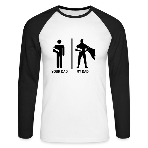 Your dad vs my dad - T-shirt baseball manches longues Homme