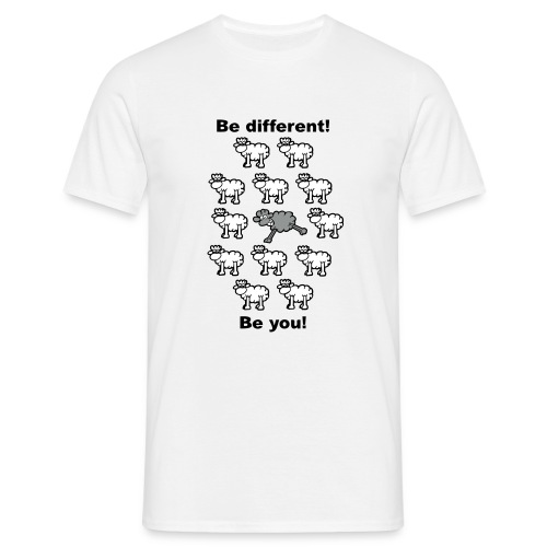 Be different - Be you - T-shirt Homme