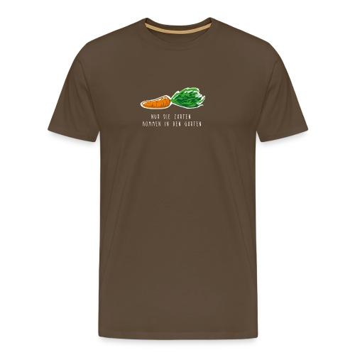 Nur die Zarten kommen in den Garten - Karotte - Männer Premium T-Shirt