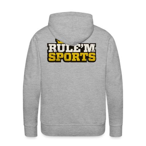 Men's Premium Hoodie - Limited Edition RULE'M SPORTS Men's Hoodie.