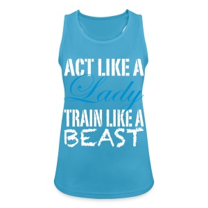 Act Like a Lady - Women's Breathable Tank Top