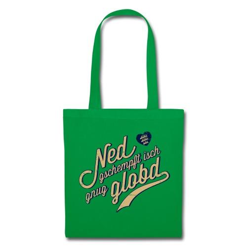 Ned gschempfd - 's Täschle - Stoffbeutel