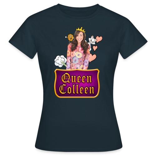 Collen is Queen - Women's T-Shirt