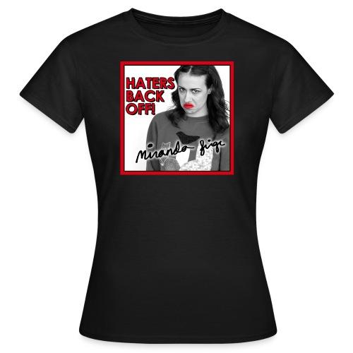 Women's T-Shirt - Offizielles Miranda Sings Fan Produkt von Spreadshirt.