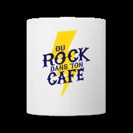 Bouteilles et Tasses ~ Tasse ~ Tasse Mug - Du Rock