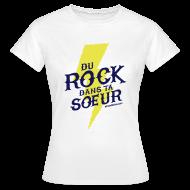 Tee shirts ~ Tee shirt Femme ~ T-Shirt Femme - Du Rock