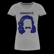 Tee shirts ~ Tee shirt Premium Femme ~ T-Shirt Femme - Stache
