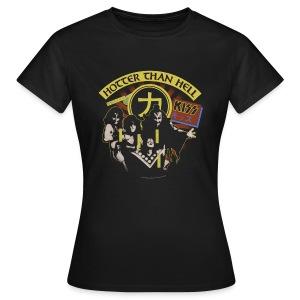 Kiss Hotter Than Hell  - Women's T-Shirt
