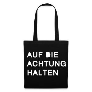 Stoffbeutel - AUF DIE ACHTUNG HALTEN I Mehr auf Facebook unter WORTFORM
