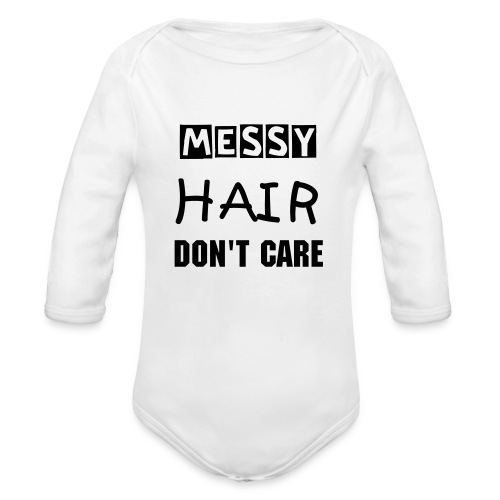 Organic Longsleeve Baby Bodysuit - messy hair don't care