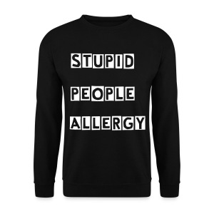 Pull stupid people allergy  - Sweat-shirt Homme