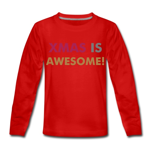 XMAS IS AWESOME! GLITTERY SHIRT - Maglietta Premium a manica lunga per teenager