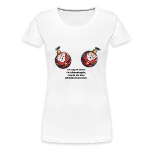Zeig mir deine Christbaumkugeln - Frauen Premium T-Shirt