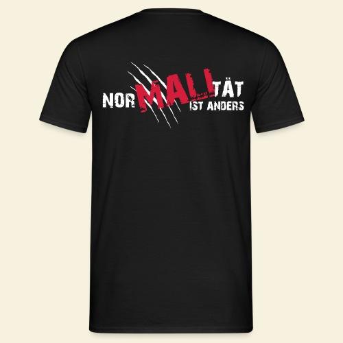 NorMALItät ist anders. Flexdruck hinten - Männer T-Shirt