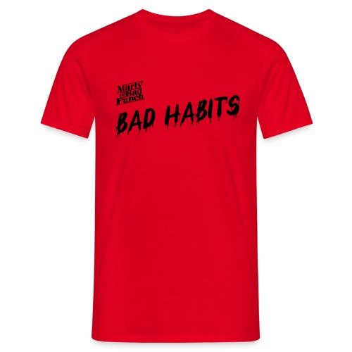Mens Bad Habits Shirt with Logo - Men's T-Shirt