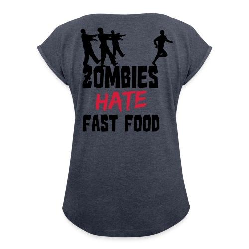 Zombies HATE fastfood Kvinne - T-skjorte med rulleermer for kvinner