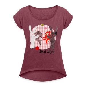 Tee-shirt Red Eye - T-shirt à manches retroussées Femme