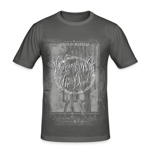 Strain of Madness - Dancing With The Dead - Men's Slim Fit T-Shirt