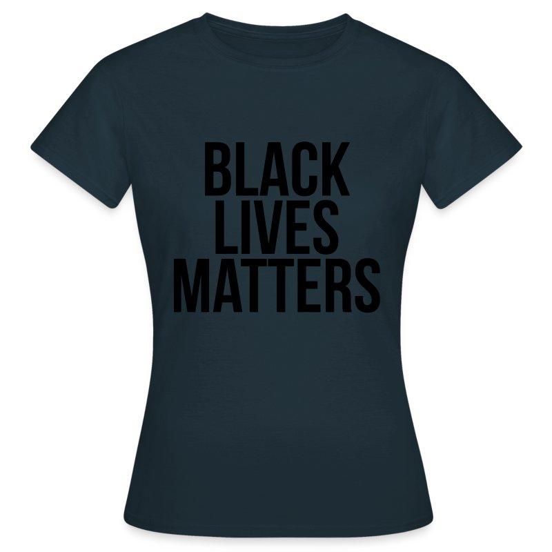 Black lives matters T-Shirt | Spreadshirt
