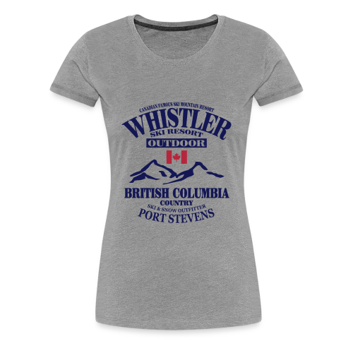 Whistler - Canadian Ski Resort - Frauen Premium T-Shirt