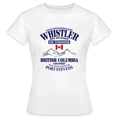Whistler - Canadian Ski Resort - Frauen T-Shirt