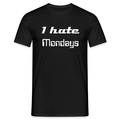 I hate MONDAYS- Men´s  T-SHIRT - Men's T-Shirt