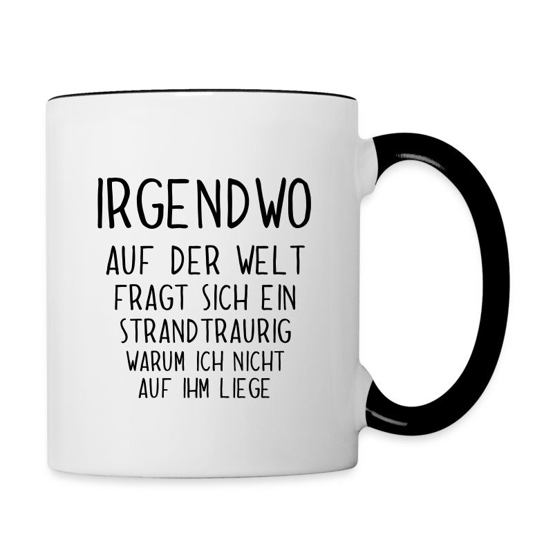 lustiger spruch f r urlaubsreife am strand tasse spreadshirt. Black Bedroom Furniture Sets. Home Design Ideas