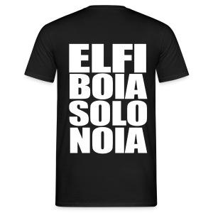 Elfi Boia Solo Noia (per Barbari) - Fronte/Retro - Maglietta da uomo