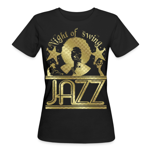 NIGHT OF SWING JAZZ - Frauen Bio-T-Shirt