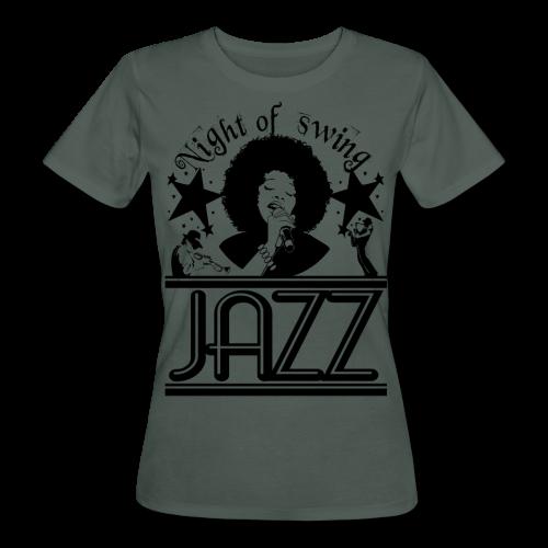 NIGHT OF SWING JAZZ - Frauen Bio-T-Shirt