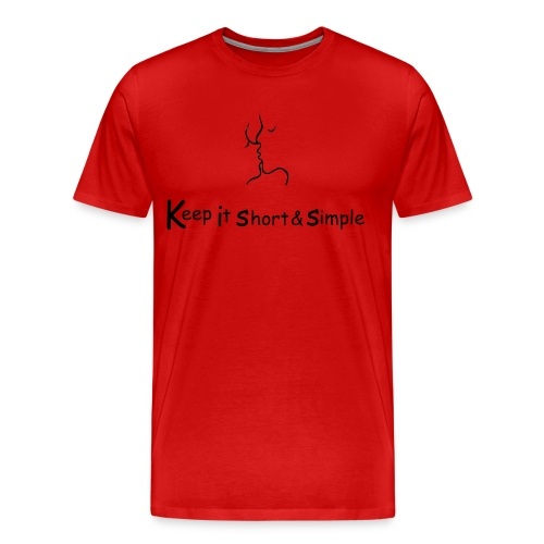 K.I.S.S. - Männer Premium T-Shirt