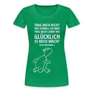 Motto-Shirt Women bis 3XL - Frauen Premium T-Shirt