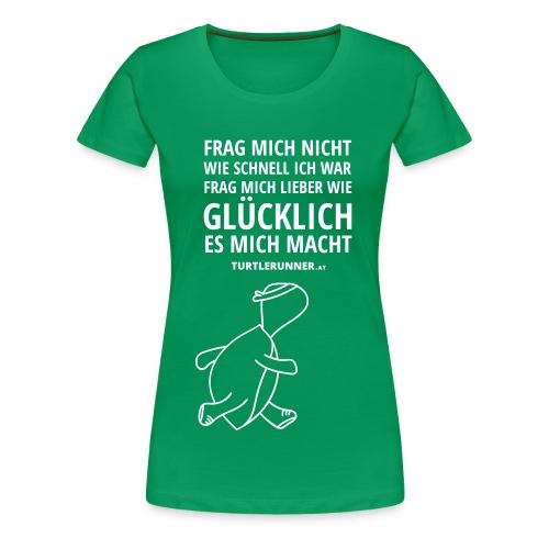 Motto-Shirt Women bis 3XL - Frauen Premium T-Shirt