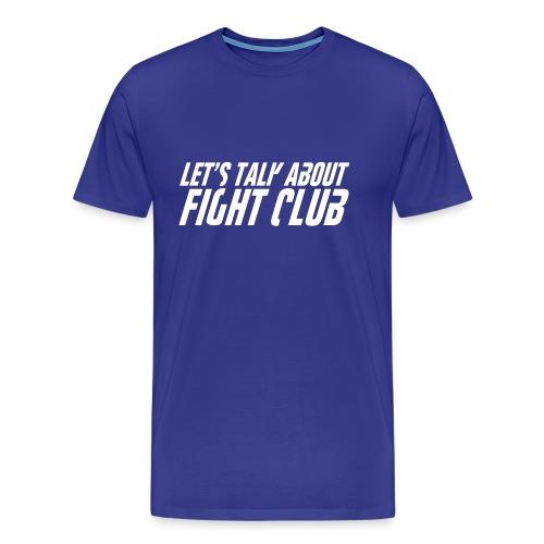Lets talk - Mannen Premium T-shirt